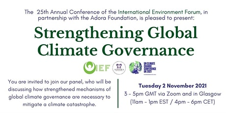 IEF Conference Panel (COP26): Strengthening Global Climate Governance tickets