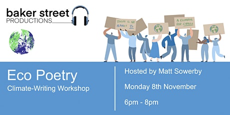 Eco-Poetry Workshop: Climate Writing with Matt Sowerby tickets