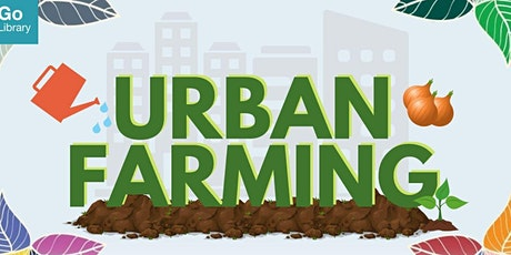 CCKPL: Urban Farming Series tickets