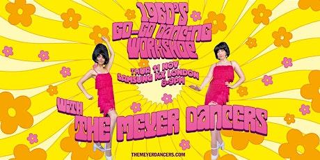 1960's Go-Go Dancing Workshop with The Meyer Dancers! tickets
