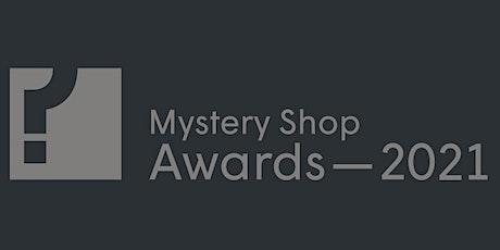 Mystery Shop Awards 2021 tickets