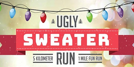 Ugly Sweater 5k and 1 mile Fun Run tickets