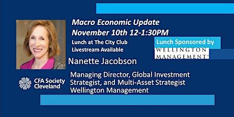 Macro Update, Nanette Jacobson, Wellington Management, The City Club tickets