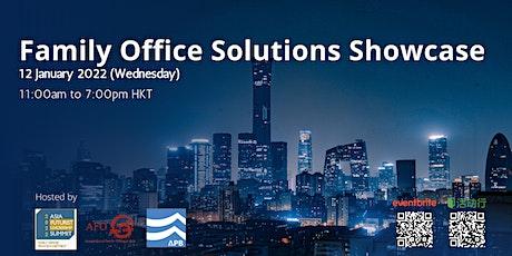 Asia Futurist Leadership Summit 2022 - Family Office Solutions Showcase tickets