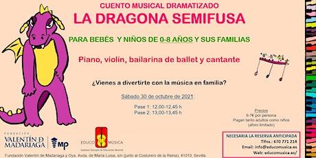 """Cuento musical dramatizado """"La dragona semifusa"""" - Pase 2 entradas"""