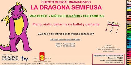 """Cuento musical dramatizado """"La dragona semifusa"""" - Pase 1 entradas"""