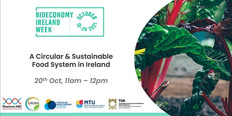 A Circular & Sustainable Food System in Ireland Tickets