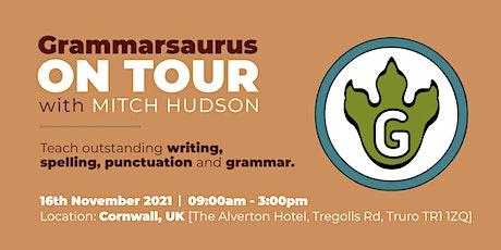 Grammarsaurus - Teach Outstanding Writing & SPaG - Cornwall tickets