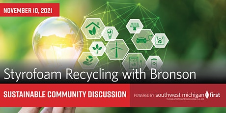 Sustainable Community Discussion | Styrofoam Recycling with Bronson tickets