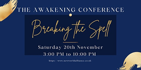 The Awakening Conference - Breaking the Spell tickets