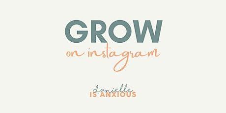 Grow on Instagram tickets