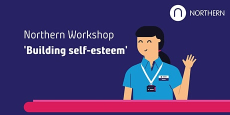 Northumberland Line Workshop - 'Building Self Esteem' tickets