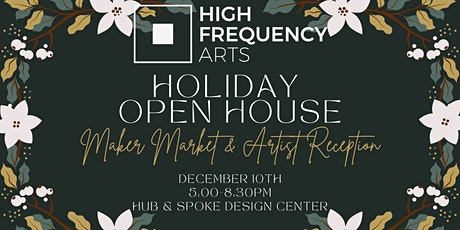 Holiday Open House and Artist Reception tickets