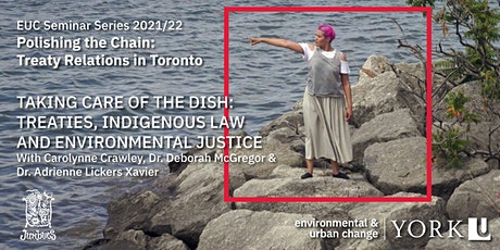 Taking care of the Dish: Treaties, Indigenous Law & Environmental Justice tickets