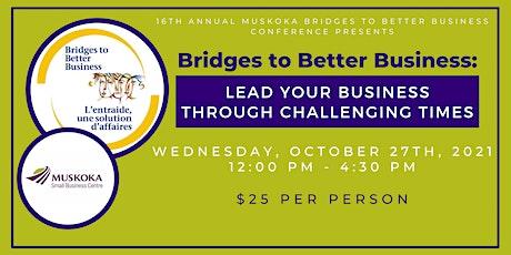 Muskoka's Bridges to Better Business Conference 2021 tickets