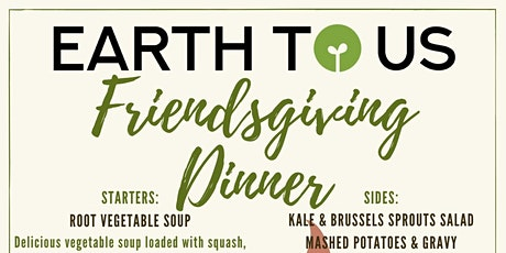 Earth to Us Friendsgiving Dinner tickets