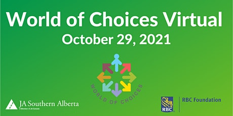 World of Choices  - Calgary and Rockyview Oct 29 tickets