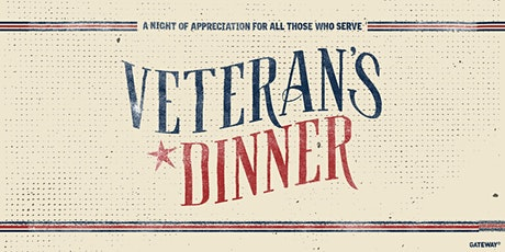 Veterans  Dinner: A night of appreciation for all who serve. tickets
