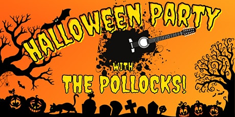 Halloween Party with The Pollocks! tickets