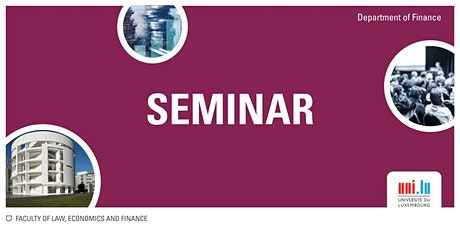 FNR Seminar Series : Prof. Nicola Gennaioli (Bocconi University) tickets