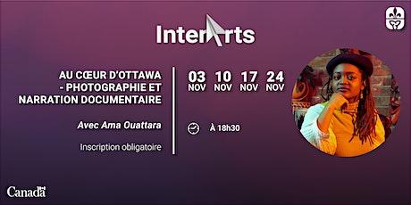 InterArts : Photographie et narration documentaire avec Ama Ouattara billets