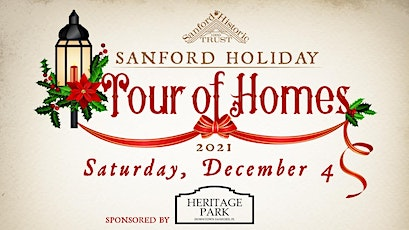32nd Annual Sanford Holiday Tour of Homes tickets
