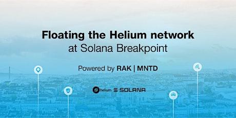 Floating the Helium network @ Solana Breakpoint bilhetes