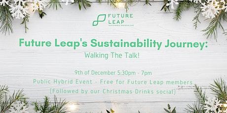 Future Leap's Sustainability Journey: Walking The Talk! tickets