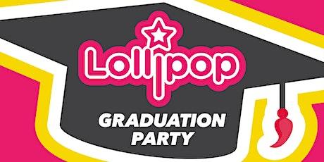 Lollipop - Graduation Party tickets