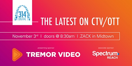 314 Digital - Educational Panel and Breakfast- The Latest in OTT/CTV tickets