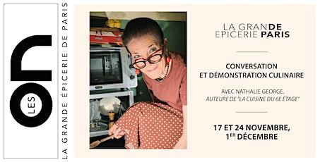 Les ON : Conversation et démonstration culinaire avec Nathalie George billets
