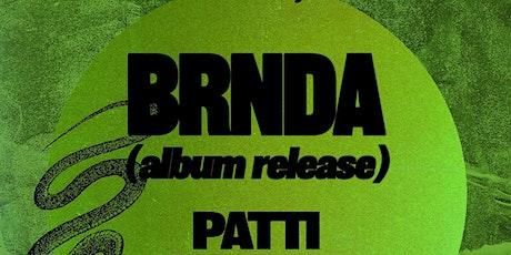 BRNDA's Album Release Show w/ Patti, Youbet, and Foyer Red (!!!) tickets