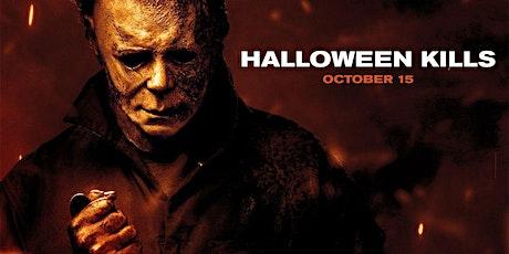 Halloween Kills / venom 2 or Addams Family 2 / No Time to Die tickets