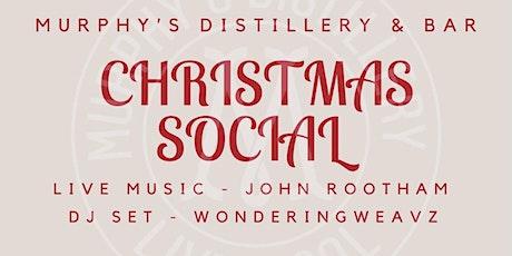 Murphy's Distillery & Bar - Christmas Social tickets