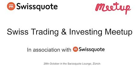 Swiss Trading Meetup in Association with Swissquote biglietti