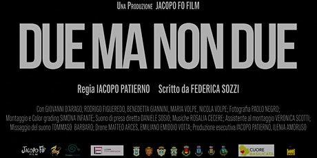 """Proiezione gratuita film """"Due Ma Non Due"""" - Montemurro biglietti"""