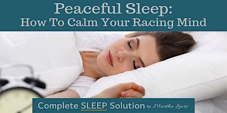 Peaceful sleep: How to calm your racing mind Tickets
