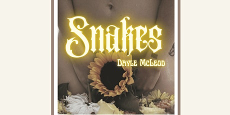 *In Person* Dayle McLeod 'Snakes' E.P Release Party tickets
