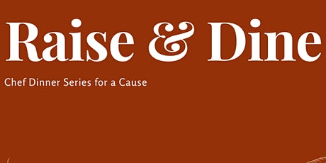 Raise and Dine tickets