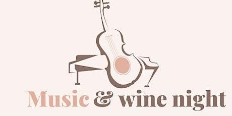 Music & wine night tickets