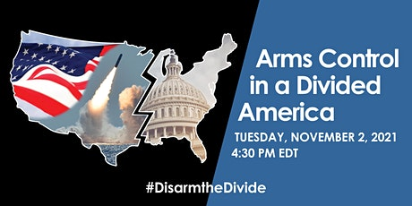 Arms Control in a Divided America tickets