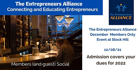 The Entrepreneurs Alliance - December Members Only Social at Stock Hill tickets