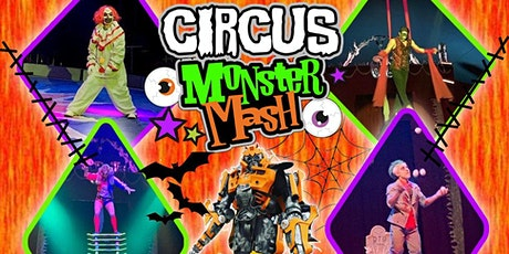 CIRCUS MONSTER MASH - BRUSH/FORT MORGAN, CO tickets