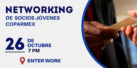 Networking de socios jóvenes coparmex. boletos