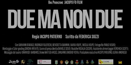 """Proiezione gratuita film """"Due Ma Non Due"""" - Villa D'Agri biglietti"""