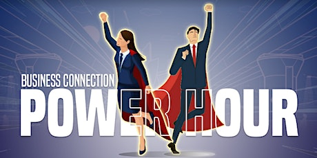 BUSINESS CONNECTIONS POWER HOUR tickets