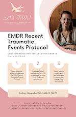 EMDR Recent Traumatic Events Protocol tickets