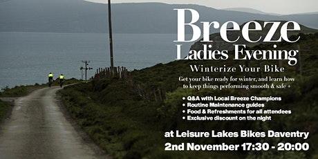 Breeze Ladies Evening - Winterize Your Bike | Leisure Lakes Bikes Daventry tickets