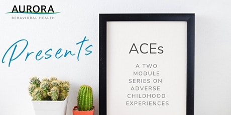 Adverse Childhood Experiences (ACEs) - A Two Part Series tickets