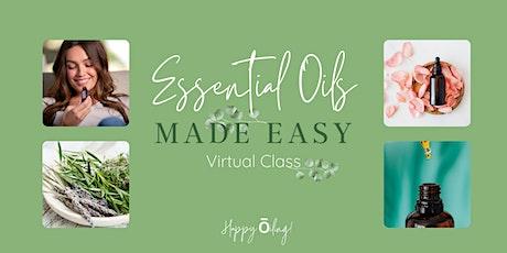 (Virtual) Essential Oils Made Easy Class tickets